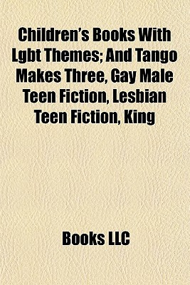 Children's Books With Lgbt Themes by Books LLC