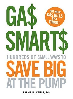 Gas Smarts by Ronald Weiers