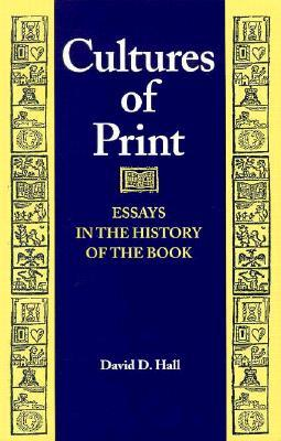 Cultures of Print by David D. Hall
