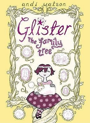 Glister: The Family Tree