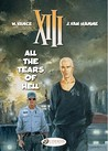 All the Tears of Hell (XIII, #3)