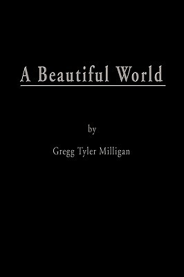 A Beautiful World: One Son's Escape from the Snares of Abuse and Devotion