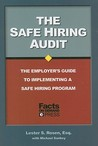 The Safe Hiring Audit: The Employer's Guide to Implementing a Safe Hiring Program