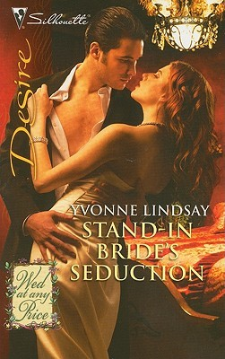 Stand-In Bride's Seduction (Wed At Any Price #2)