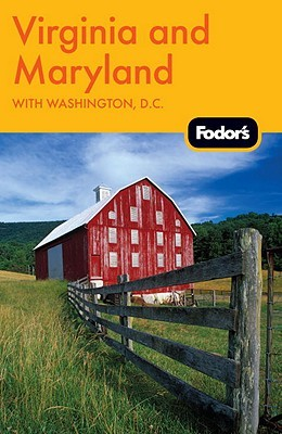 Fodor's Virginia and Maryland: with Washington, D.C.