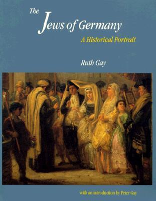 The Jews of Germany: A Historical Portrait