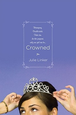 Crowned by Julie Linker