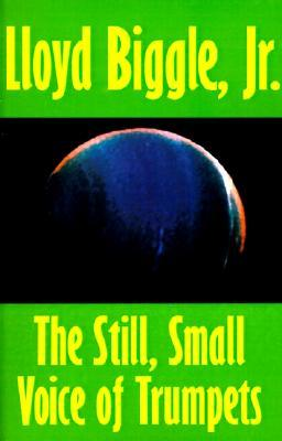 The Still, Small Voice of Trumpets by Lloyd Biggle Jr.