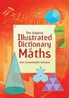 Illustrated Dictionary of Maths (Usborne Illustrated Dictionaries) (Usborne Illustrated Dictionaries) (Usborne Illustrated Dictionaries)