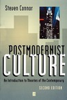 Postmodernist Culture: An Introduction to Theories of the Contemporary