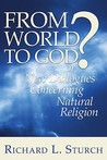 From World to God?: Or, New Dialogues Concerning Natural Religion