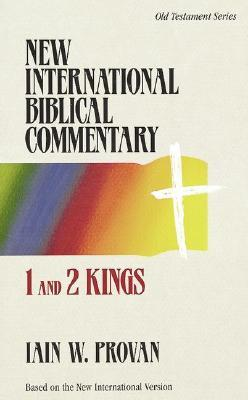 1 and 2 Kings by Iain W. Provan