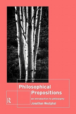 Philosophical Propositions: An Introduction to Philosophy