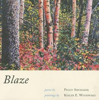 BLAZE by Peggy Shumaker