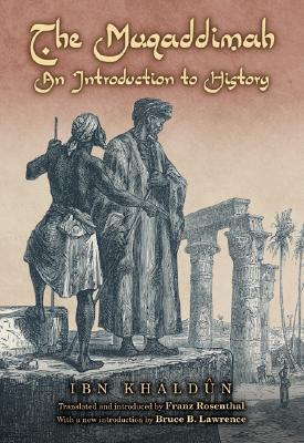 The Muqaddimah: An Introduction to History (Bollingen Series)