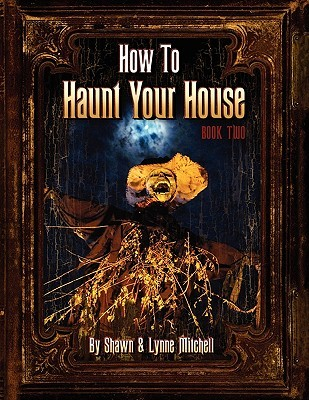 How to Haunt Your House, Book Two