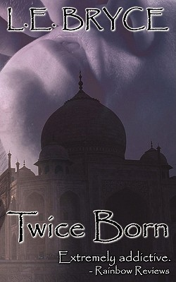 Twice Born by L.E. Bryce