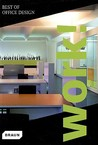 Work!: Best of Office Design