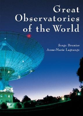 Great Observatories of the World