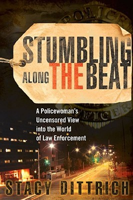 Stumbling Along the Beat by Stacy Dittrich