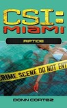 Riptide (CSI: Miami, Book 4)