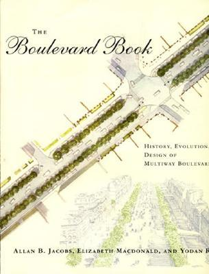 The Boulevard Book by Allan B. Jacobs
