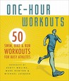 One-Hour Workouts by Amy White