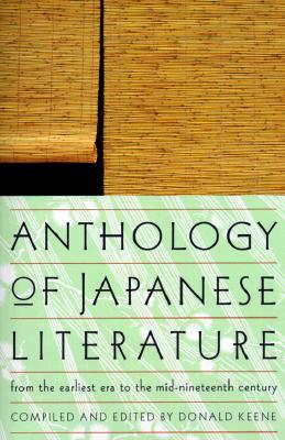 Anthology of Japanese Literature by Donald Keene