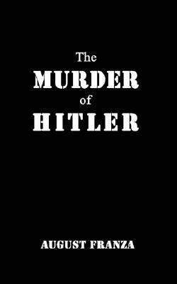 The Murder of Hitler