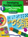 Developing Number Concepts Book 1: Counting Comparing & Pattern Grade K/3 Copyright 1999