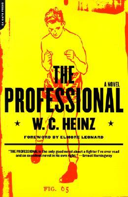 The Professional by W.C. Heinz