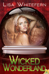 Wicked Wonderland by Lisa Whitefern