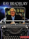 Ray Bradbury: Legendary Fantasy Writer