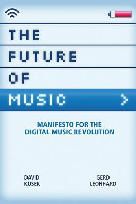 The Future of Music by Dave Kusek