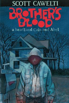 Brother's Blood by Scott Cawelti
