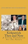 Kirkpatrick Then and Now: A Strong Foundation for the Future