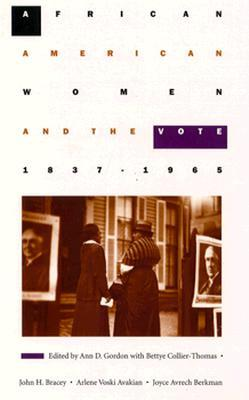African American Women and the Vote, 1837--1965