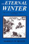 One Eternal Winter: The Story of What Happened at Donner Pass, Winter of 1846-47
