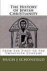 The History of Jewish Christianity from the First to the Twentieth Century