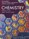 Student Solutions Manual for Masterton, Hurley and Neth's Chemistry: Principles and Reactions