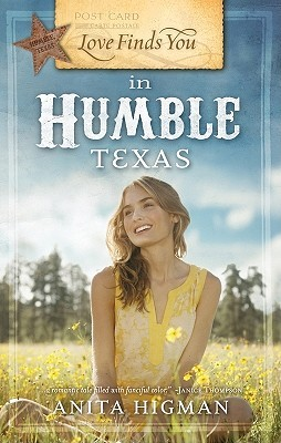 Love Finds You in Humble, Texas by Anita Higman