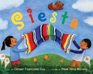 Siesta (Ala Notable Children's Books. Younger Readers by Ginger Foglesong Gibson