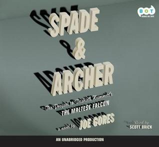 Spade and Archer by Joe Gores