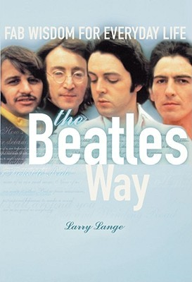 The Beatles Way by Larry Lange