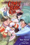 The Comic Book Kid by Adam Osterweil