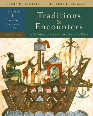 Traditions & Encounters, Volume 1 by Jerry H. Bentley