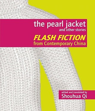 The Pearl Jacket and Other Stories by Shouhua Qi