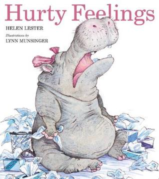 Hurty Feelings by Helen Lester
