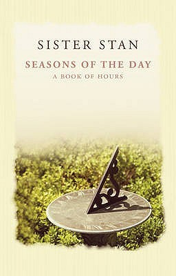 Seasons of the Day: A Book of Hours