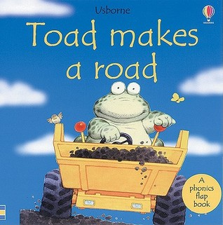 Toad Makes a Road by Phil Roxbee Cox